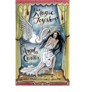 The Magic Toyshop by Angela Carter